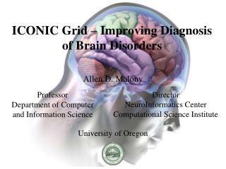 ICONIC Grid � Improving Diagnosis of Brain Disorders