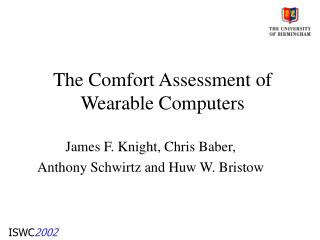 The Comfort Assessment of Wearable Computers