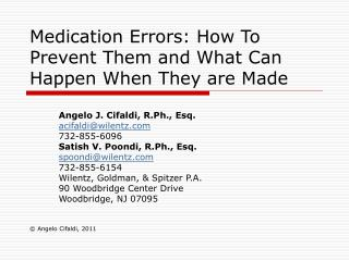 Medication Errors: How To Prevent Them and What Can Happen When They are Made