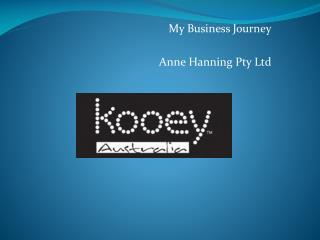My Business Journey Anne Hanning Pty Ltd