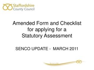 Amended Form and Checklist  for applying for a  Statutory Assessment