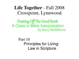 Life Together - Fall 2008 Crosspoint, Lynnwood