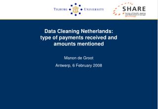 Data Cleaning Netherlands:  type of payments received and  amounts mentioned