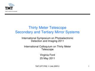 Thirty Meter Telescope  Secondary and Tertiary Mirror Systems