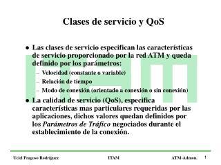 Clases de servicio y QoS