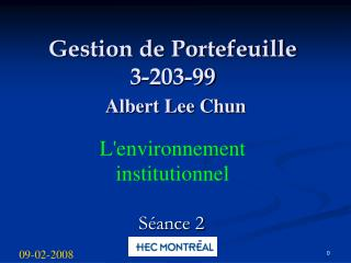 Gestion de Portefeuille 3-203-99 Albert Lee Chun