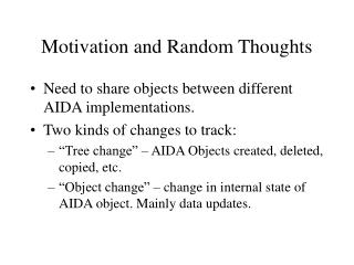 Motivation and Random Thoughts