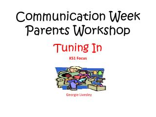 Communication Week Parents Workshop