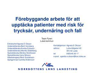 Förebyggande arbete för att upptäcka patienter med risk för trycksår, undernäring och fall