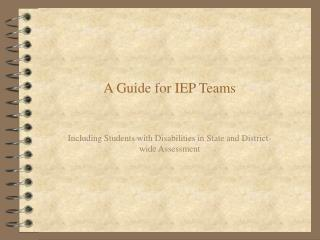 A Guide for IEP Teams