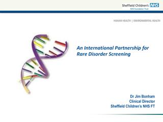 An International Partnership for Rare Disorder Screening