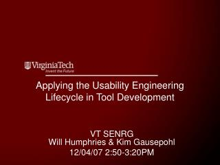 Applying the Usability Engineering Lifecycle in Tool Development