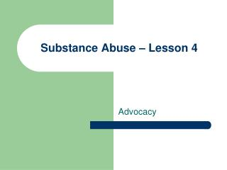 Substance Abuse – Lesson 4