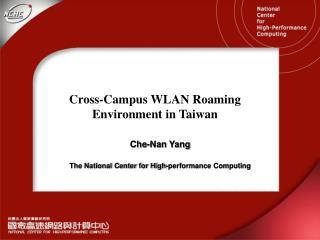 Cross-Campus WLAN Roaming Environment in Taiwan