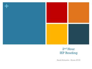 2 nd  Hour IEP Reading