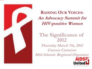 Raising Our Voices: An Advocacy Summit for HIV-positive Women