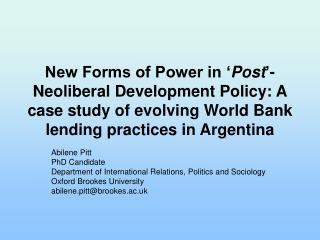 Abilene Pitt PhD Candidate Department of International Relations, Politics and Sociology