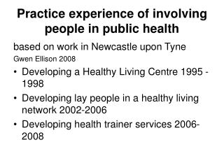 Practice experience of involving people in public health