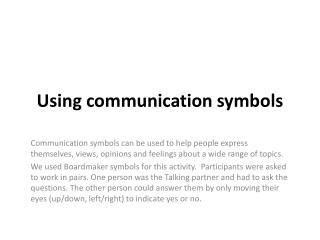 Using communication symbols
