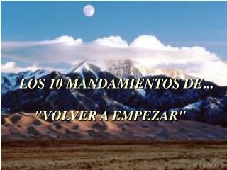 LOS 10 MANDAMIENTOS DE ...