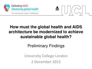 University College London 2 December 2013