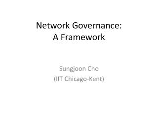 Network Governance:  A Framework