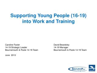 Supporting Young People (16-19)  into Work and Training