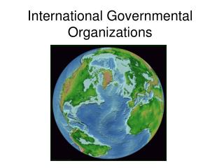 International Governmental Organizations