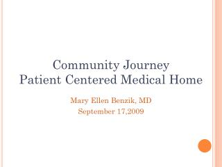 Community Journey  Patient Centered Medical Home