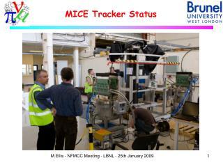MICE Tracker Status