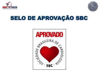 SELO DE APROVA��O SBC