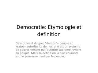 Democratie :  Etymologie  et definition