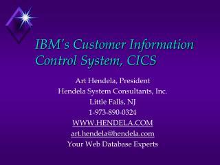 IBM's Customer Information Control System, CICS