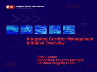 Integrated Corridor Management Initiative Overview