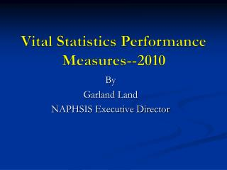 Vital Statistics Performance  Measures--2010