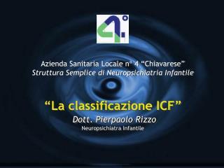 "Azienda Sanitaria Locale n° 4 ""Chiavarese"" Struttura Semplice di Neuropsichiatria Infantile"