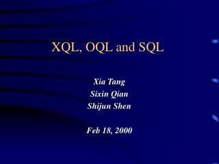 XQL, OQL and SQL
