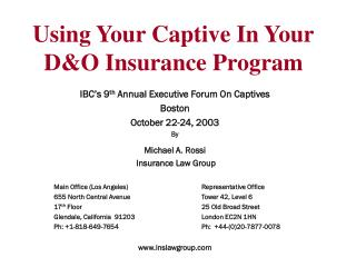 Using Your Captive In Your D&O Insurance Program