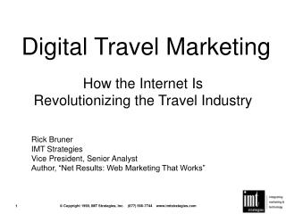 How the Internet Is  Revolutionizing the Travel Industry