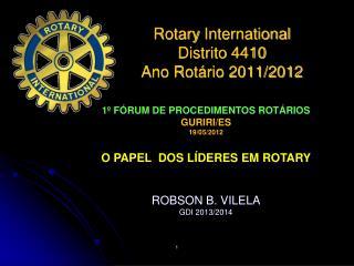 Rotary  International Distrito 4410 Ano Rotário 2011/2012