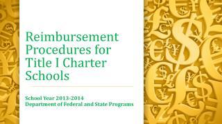 Reimbursement Procedures for Title I Charter Schools