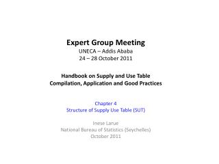 Chapter 4 Structure of Supply Use Table (SUT) Inese Larue