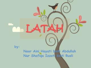 LATAH