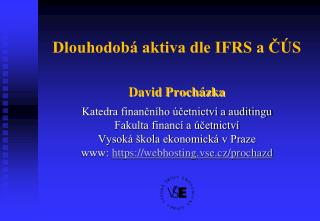 Dlouhodobá aktiva dle IFRS a ČÚS