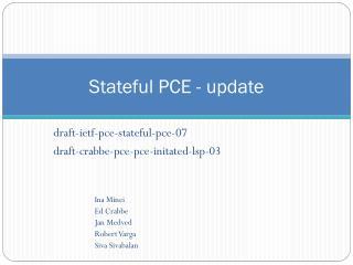 Stateful PCE - update