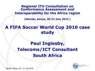 A FIFA Soccer World Cup 2010 case study