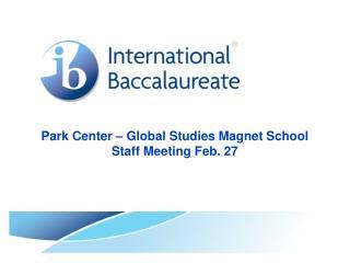 Park Center – Global Studies Magnet School Staff Meeting Feb. 27