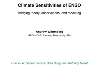 Climate Sensitivities of ENSO Bridging theory, observations, and modeling