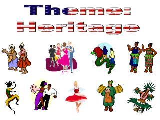 Theme: Heritage