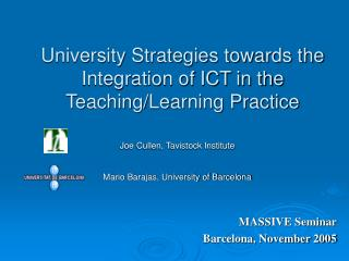 University Strategies towards the Integration of ICT in the Teaching/Learning Practice
